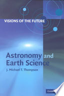 Visions of the Future  Astronomy and Earth Science