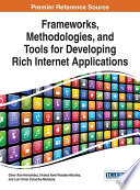 Frameworks Methodologies And Tools For Developing Rich Internet Applications