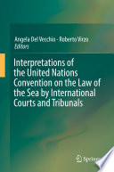 illustration du livre Interpretations of the United Nations Convention on the Law of the Sea by International Courts and Tribunals