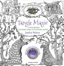 Tangle Magic : enchanting hand-drawn pictures for you to...