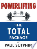 Powerlifting   The TOTAL Package