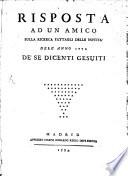 Risposta ad un amico sulla ricerca Fattagli delle novità dell'anno 1772 de'se dicenti Gesuiti