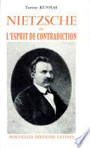 Nietzsche  ou  L Esprit de contradiction