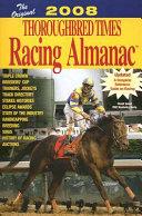 The Original Thoroughbred Times Racing Almanac 2008 Book PDF