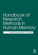 Handbook of Research Methods in Human Memory