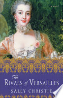 The Rivals of Versailles Book PDF
