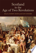 Scotland in the Age of Two Revolutions Periods In Scotland S History With