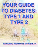 Your Guide To Diabetes Type 1 And Type 2