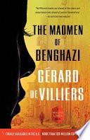The Madmen of Benghazi