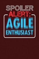 Spoiler Alert  Agile Enthusiast Book PDF