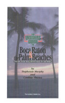 The Insiders  Guide to Boca Raton and the Palm Beaches Book PDF