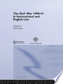 The Gulf War 1990 91 in International and English Law