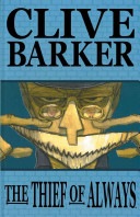 Clive Barker s The Thief of Always