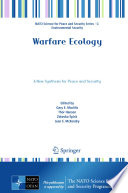 Warfare Ecology : outline the distinctive elements, scope, and...
