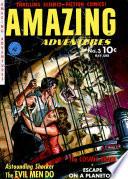 Amazing Adventures  Volume 3  The Evil Men Do