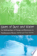 Lives of Dust and Water