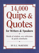 14 000 Quips   Quotes for Writers   Speakers