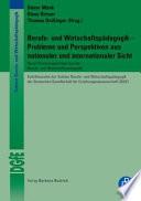 Berufs- und Wirtschaftspädagogik - Probleme und Perspektiven aus nationaler und internationaler Sicht