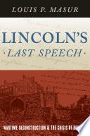 Lincoln s Last Speech Book PDF