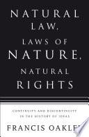 Natural Law  Laws of Nature  Natural Rights