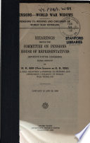 Pensions-World War Widows, Pensions to Widows and Children of World War Veterans. Hearings....on H.R. 8690....January 25, and 28, 1938. (75-3)