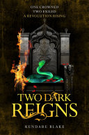 Two Dark Reigns Three Dark Crowns Book 3