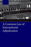 A Common Law of International Adjudication