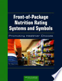 Front of Package Nutrition Rating Systems and Symbols