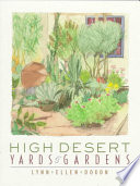 High Desert Yards and Gardens