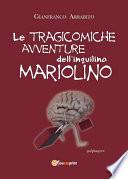 Le tragicomiche avventure dell inquilino Mariolino