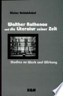 Walter Rathenau und die Literatur seiner Zeit