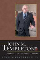 John M Templeton Jr