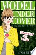 Model Under Cover - Dressed to Kill by Carina Axelsson