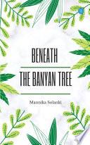 Beneath The Banyan Tree Book PDF