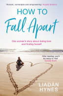 How to Fall Apart Book