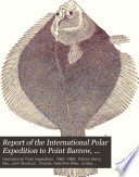 Report of the International Polar Expedition to Point Barrow  Alaska  Narrative  by Lieut  P H  Ray Book PDF