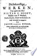 Dichtkunstige werken, van wijlen den heer Pieter C. Hooft, ridder van St.-Michiel, Drost te Muyden, baljuw van Goeilandt, &c