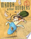 Manga Without Borders Vol  2