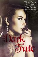 Dark Fate 4 Tales Of Dark Fantasy Paranormal Romance