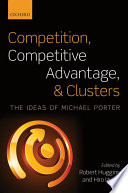 Competition  Competitive Advantage  and Clusters