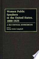 Women Public Speakers in the United States  1800 1925