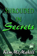 Shrouded in Secrets