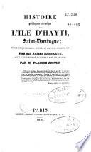 Histoire politique et statistique de l'ïle d'Hayti Saint-Domingue