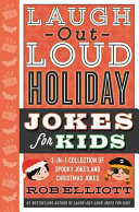 Laugh Out Loud Holiday Jokes for Kids