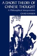 A Daoist Theory Of Chinese Thought