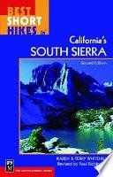 Best Short Hikes in California's South Sierra