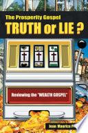 The Prosperity Gospel  Truth or Lie