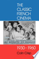 The Classic French Cinema  1930 1960
