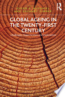 Global Ageing in the Twenty First Century