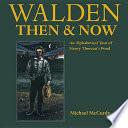 Walden Then   Now
